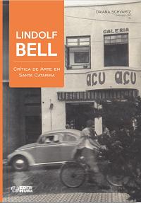 Lindolf Bell: crítica de arte em Santa Catarina