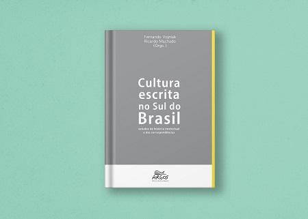 """Live de lançamento de """"Cultura escrita no Sul do Brasil: estudos de história intelectual e das correspondências"""""""